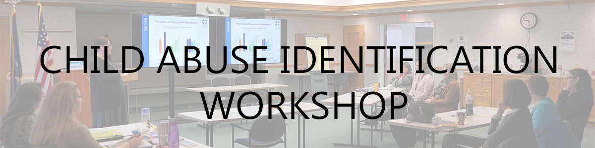 Child Abuse Identification Workshops