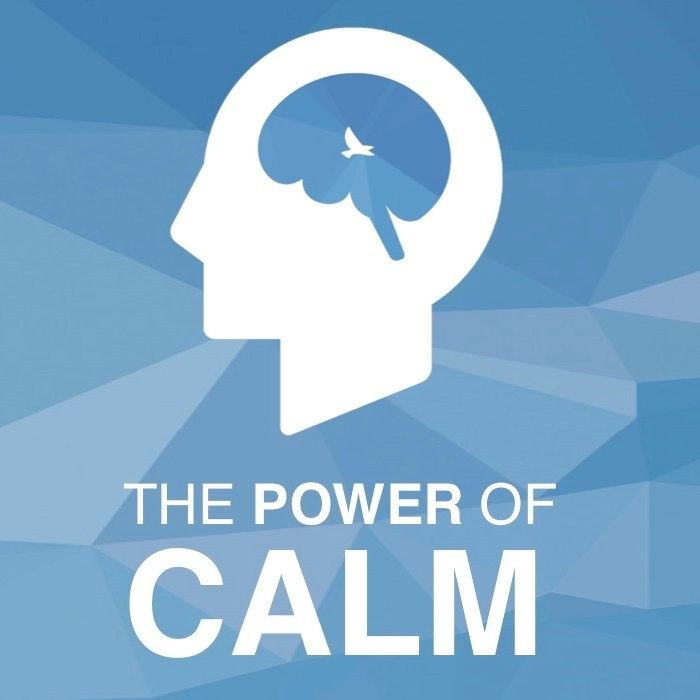 The Power of Calm
