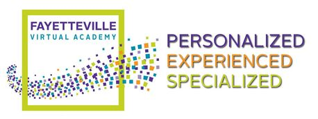 Fayetteville Virtual Academy; Personalized, Experienced, Specialized