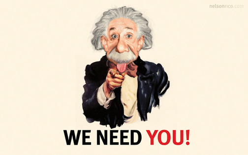 We Need You! Albert Einstein