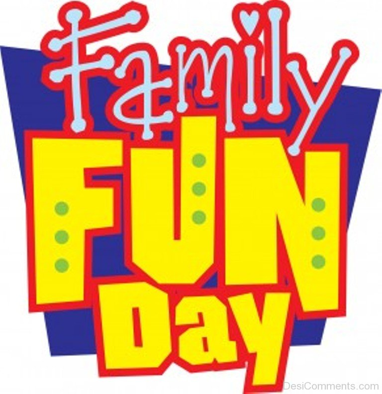 image that says family fun day