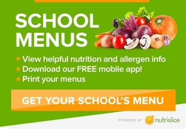 School Menus: View helpful nutrition and allergen info, download our free mobile app, print your menus; Get your school's menu