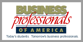 Business Professionals of America: Today's students. Tomorrow's Business professionals.