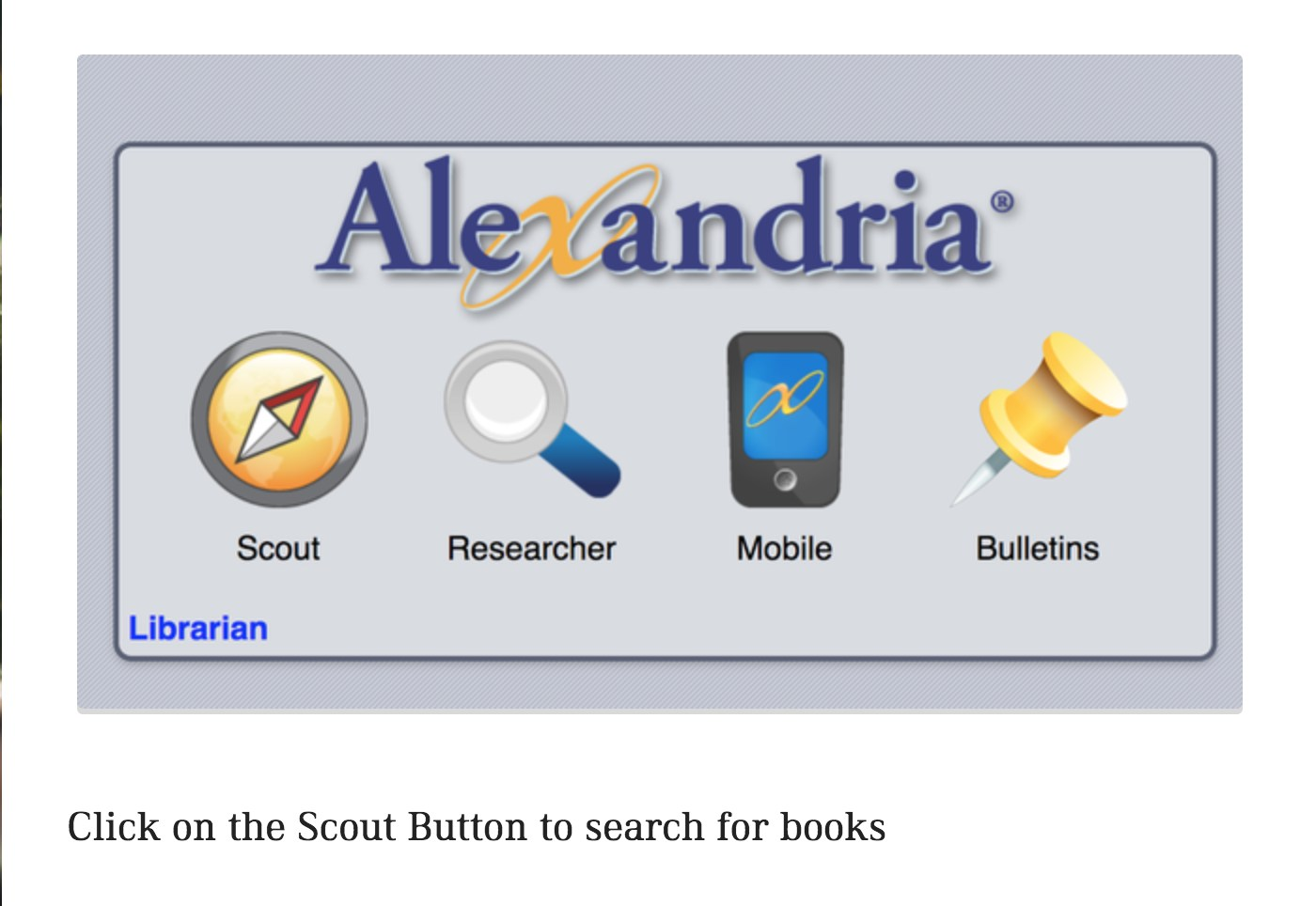 Click on the Scout Button to search for books