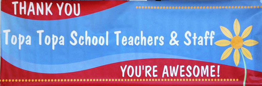 Thank you Topa Topa School teachers and staff. You're awesome!