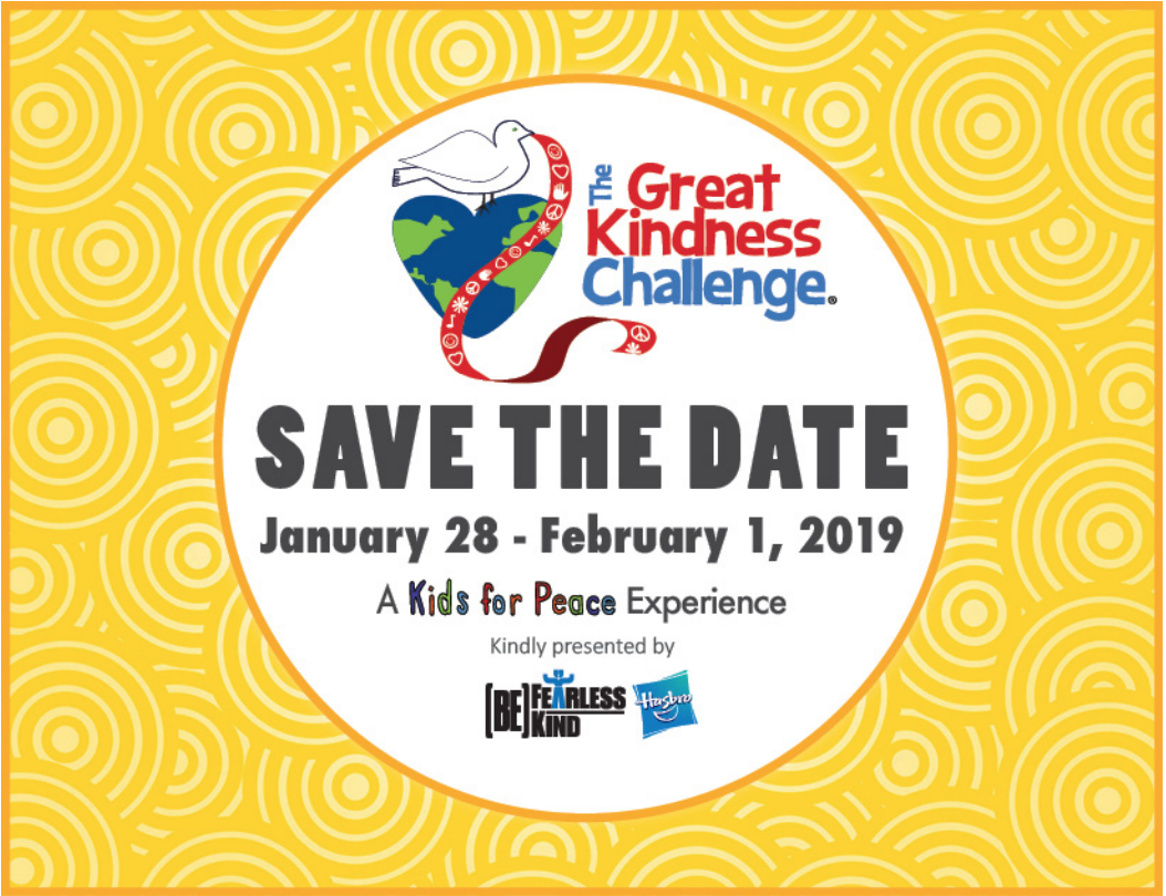 the great kindness challenge. save the date. January 21st - February 1, 2019