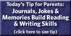 Today's Tip for Parents: Journals, Jokes & Memories Build Reading & Writing Skills