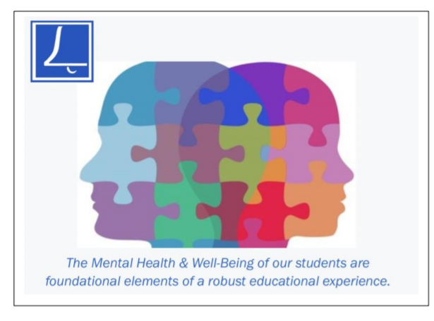The Mental Health and Well-Being of our students are foundational elements of a robust educational experience.